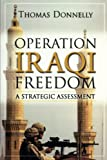 Operation Iraqi Freedom: A Strategic Assessment