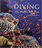 Diving : The World's Best Sites, written by Jack Jackson