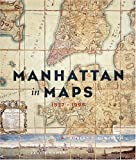 Manhattan in Maps: 1527-1995