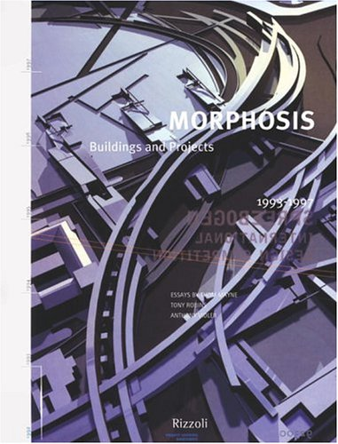 Morphosis: Buildings and Projects, Volume 3 by THOM MAYNE, ANTHONY VIDLER (Introduction)
