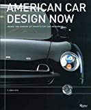 American Car Design Now: Inside the Studios of America's Top Car Designers