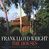 Frank Lloyd Wright: The Houses book cover