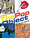 The pop object: the still life tradition in pop art
