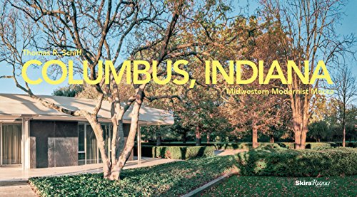 Columbus, Indiana: Midwestern Modernist Mecca