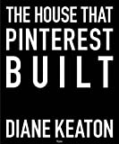 The house that Pinterest built |