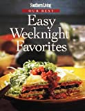Southern Living Our Best Easy Weeknight Favorites