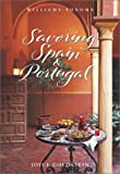 Savoring Spain & Portugal: Recipes and Reflections on Iberian Cooking