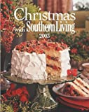 Christmas With Southern Living 2003 (Christmas With Southern Living, 2003)