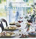 Entertaining: Inspired Menus For Cooking with Family and Friends (Williams-Sonoma)