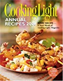 Cooking Light 2006 Annual Recipes (Cooking Light Annual Recipes)