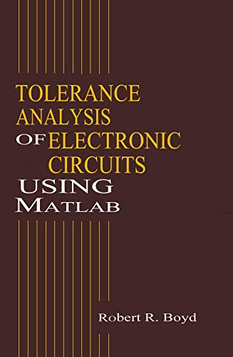 pdf] tolerance analysis of electronic circuits using matlab freeElectronic Circuit Analysis And Design With Mathcad Electronic #19