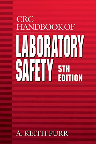 CRC HANDBOOK OF LABORATORY SAFETY, 5ED (SPL. INDIAN EDN.)