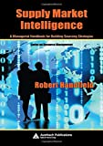 Buy Supply Market Intelligence:  A Managerial Handbook for Building Sourcing Strategies from Amazon