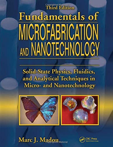 Fundamentals of Microfabrication and Nanotechnology