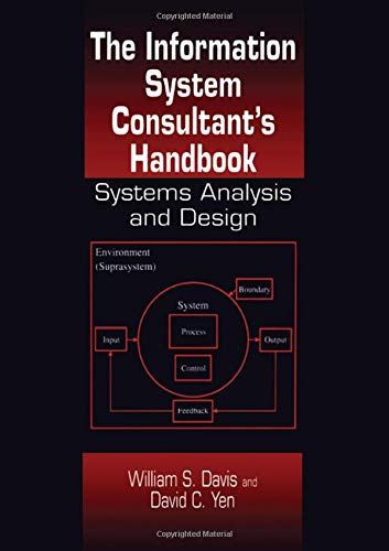Book Cover: The Information System Consultant%27s Handbook: Systems Analysis and Design