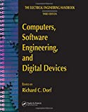 The electrical engineering handbook. Third ed. Computers, software engineering, and digital devices [electronic resource]