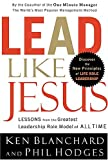 Buy Lead Like Jesus: Lessons from the Greatest Leadership Role Model  of All Time from Amazon