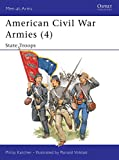 American Civil War Armies 4 State Troops