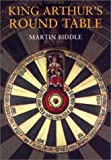 King Arthur's Round Table : An Archaeological Investigation