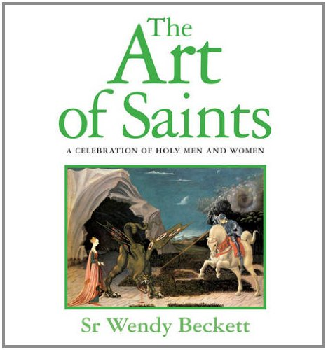 The Art of Saints: A Celebration of Holy Men and Women