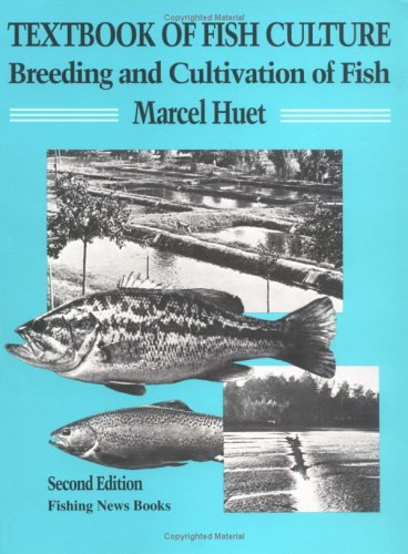 TEXTBOOK OF FISH CULTURE, 2ED