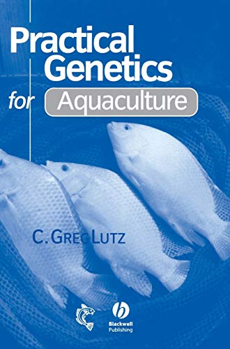 Practical Genetics for Aquaculture, Lutz, C. Greg