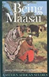 Being Maasai : ethnicity & identity in East Africa
