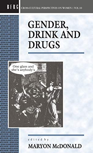 Gender, Drink, and Drugs, Vol. 10