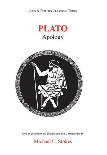 Plato: Apology (Aris and Phillips Classical Texts), Stokes, M. C.