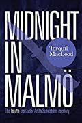 Midnight in Malm� by Torquil MacLeod