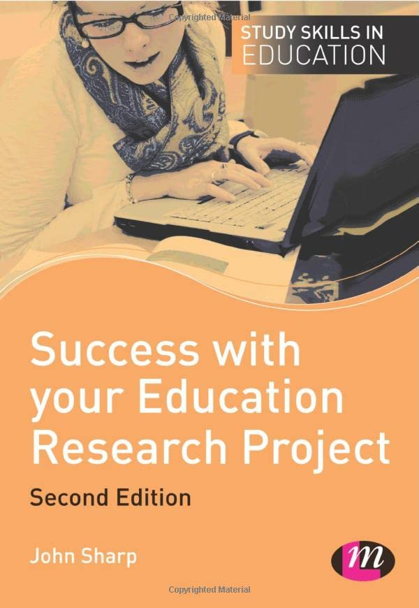 Success with Your Education Research Project (Study Skills in Education)