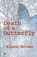 Death of a Butterfly by Simon Brown
