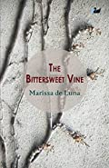 The Bittersweet Vine by Marissa de Luna