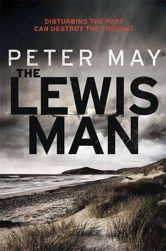 The Lewis Man. Peter May (Lewis Trilogy 2)