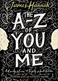The A to Z of You and Me, Hannah, James