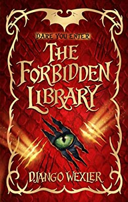 GIVEAWAY (US & Canada): Win a Personalized & Signed UK Edition of THE FORBIDDEN LIBRARY by Django Wexler!