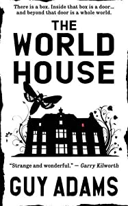 REVIEW: The World House by Guy Adams