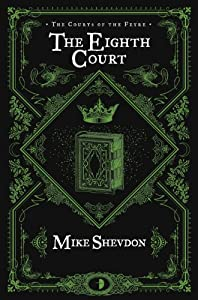 BOOK REVIEW: The Eighth Court by Mike Shevdon