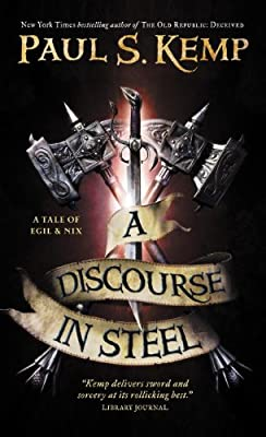 AUDIOBOOK REVIEW: A Discourse in Steel by Paul S. Kemp