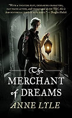 AUDIOBOOK REVIEW: The Merchant of Dreams by Anne Lyle