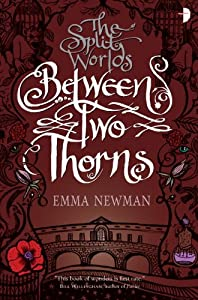 BOOK REVIEW: Between Two Thorns by Emma Newman