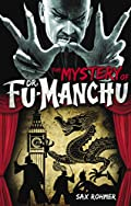The Mystery of Dr. Fu-Manchu by Sax Rohmer