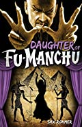 Daughter of Fu-Manchu by Sax Rohmer