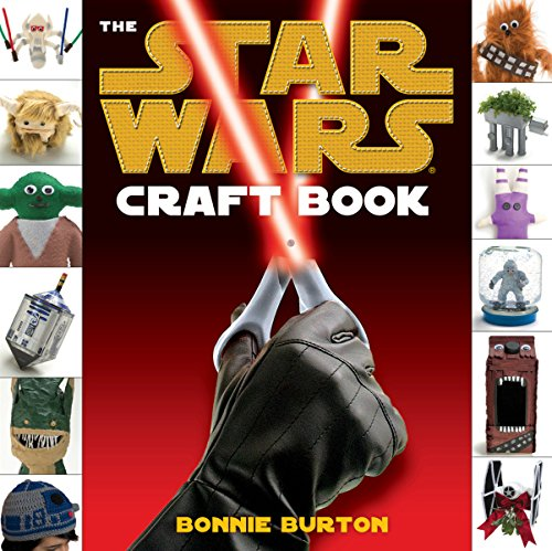 Star Wars: The Craft Book. Bonnie Burton