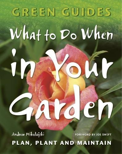 What to Do When in Your Garden (Green Guides), Peters, Jack