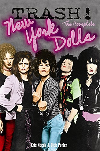 Trash!: The Complete New York Dolls