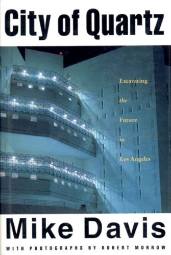 City of Quartz: Excavating the Future of Los Angeles (Haymarket Series), Davis, Mike