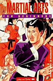 Martial Arts for Beginners (A Writers & Readers Beginners Documentary Comic Book)