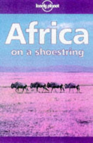 Lonely Planet Africa: On a Shoestring (Africa on a Shoestring, 8th ed)