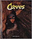 Caves (The Wonders of Our World)